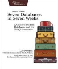 Perkins, Luc Seven Databases in Seven Weeks 2e (1680502530)