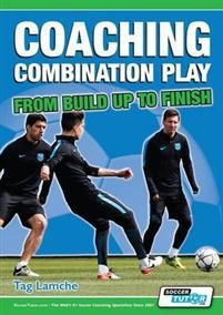 Coaching Combination Play - From Build Up to Finish (191049111X)