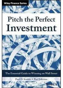 Sonkin Paul D. Pitch the Perfect Investment (1119051789)