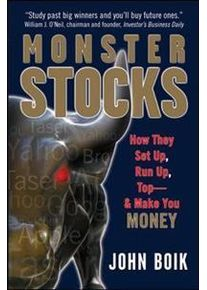 Boik, John Monster Stocks: How They Set Up, Run Up, Top and Make You Money (0071494715)