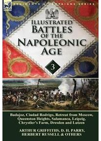 Parry, D H Illustrated Battles of the Napoleonic Age-Volume 3 (1782822453)