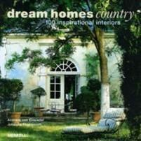 Einsiedel Andreas von Dream Homes Country: 100 Inspirational Interiors (1858944740)