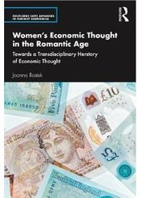 Rostek Joanna Women's Economic Thought in the Romantic Age (0367074273)